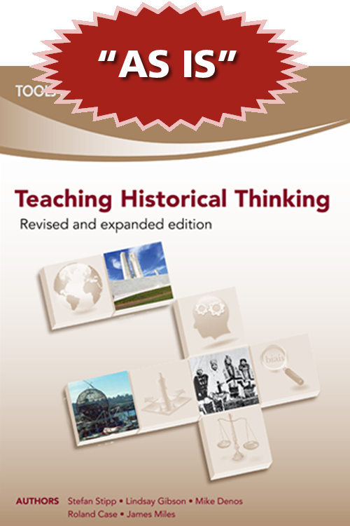 Teaching Historical Thinking (Revised and expanded edition) in