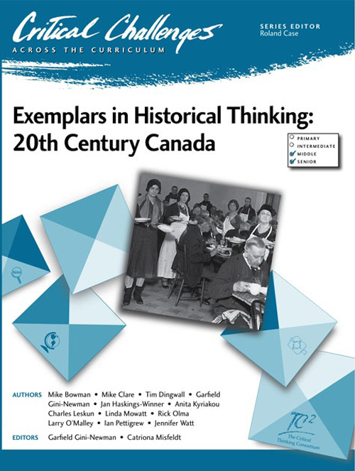 Exemplars in Historical Thinking: 20th Century Canada