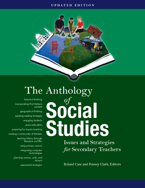 The Anthology of Social Studies: Issues and Strategies for Secondary Teachers