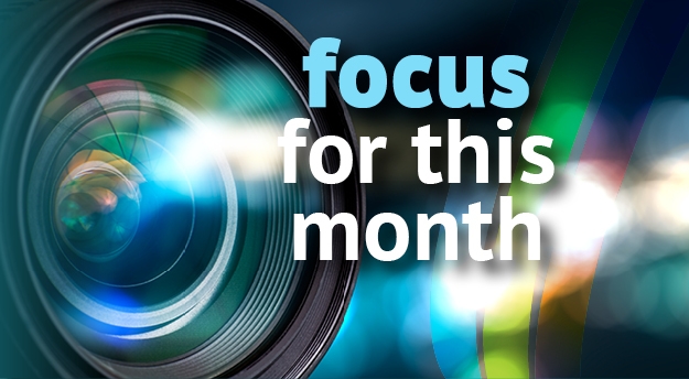 Focus for This Month
