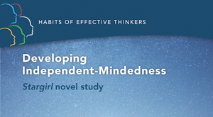 Developing Independent-Mindedness: Stargirl novel study