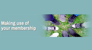 Making use of your membership